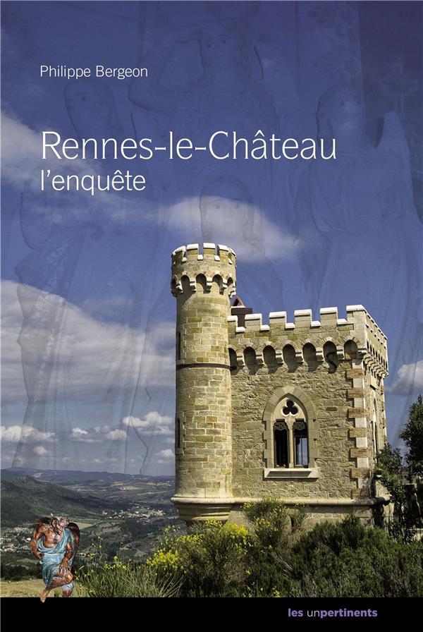 Rennes-le-château, l'enquête
