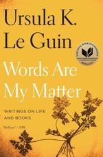 Vente EBooks : Words Are My Matter  - Ursula K. le Guin