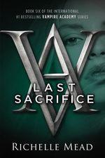 Vente Livre Numérique : Last Sacrifice  - Richelle Mead