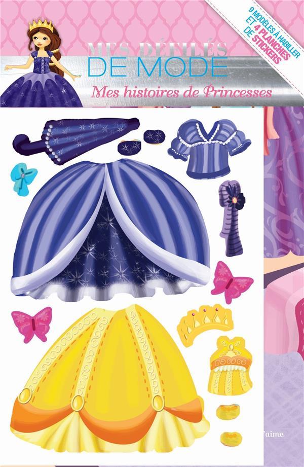 Mes défilés de mode ; mes histoires de princesses à compléter