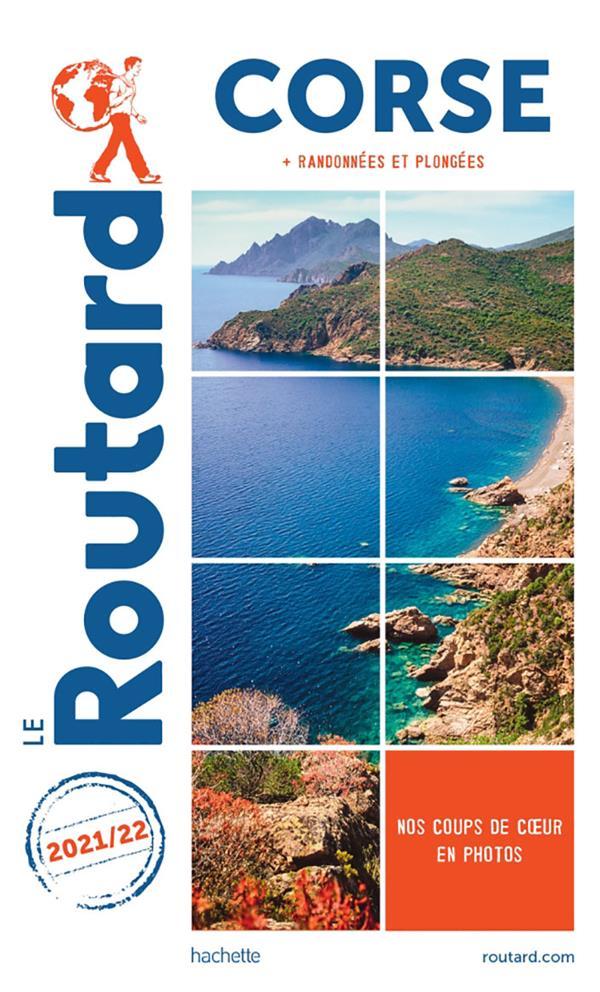 guide du Routard ; Corse + randonnées et plongées (édition 2021/2022)