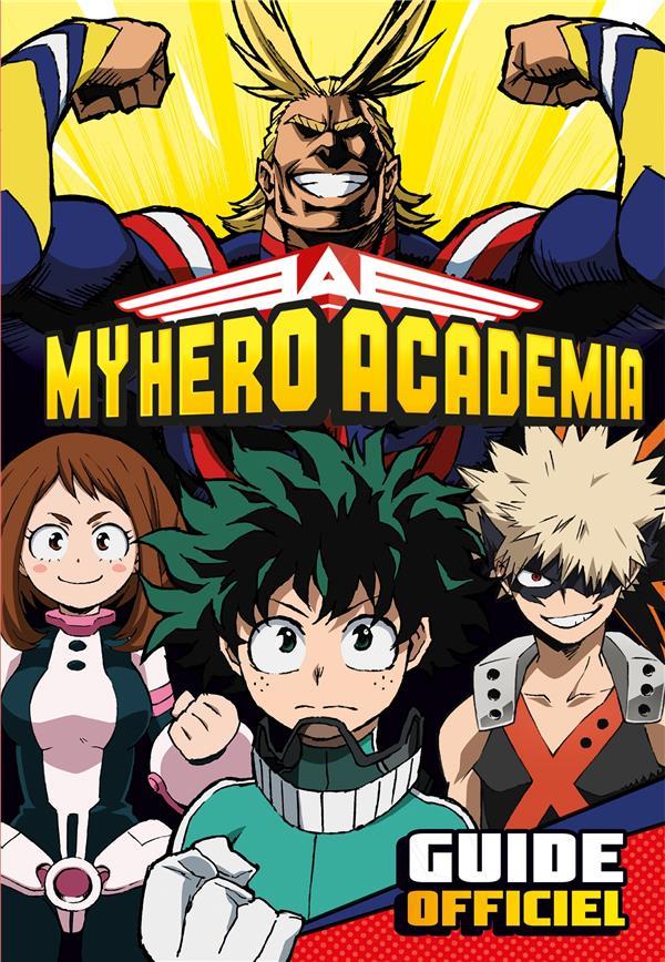 My hero Academia ; guide officiel