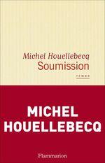 Vente Livre Numérique : Soumission  - Michel Houellebecq