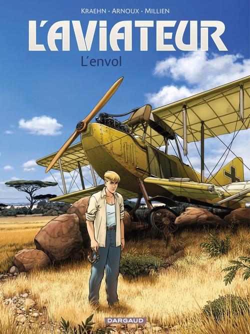 L'aviateur T.1 ; l'envol