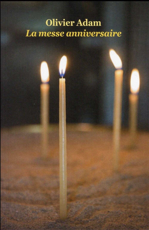 La messe anniversaire poche