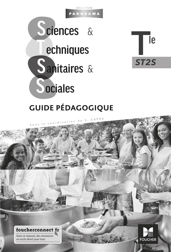 Panorama ; sciences et techniques sanitaires et sociales ; terminale ST2S ; guide pédagogique (édition 2020)