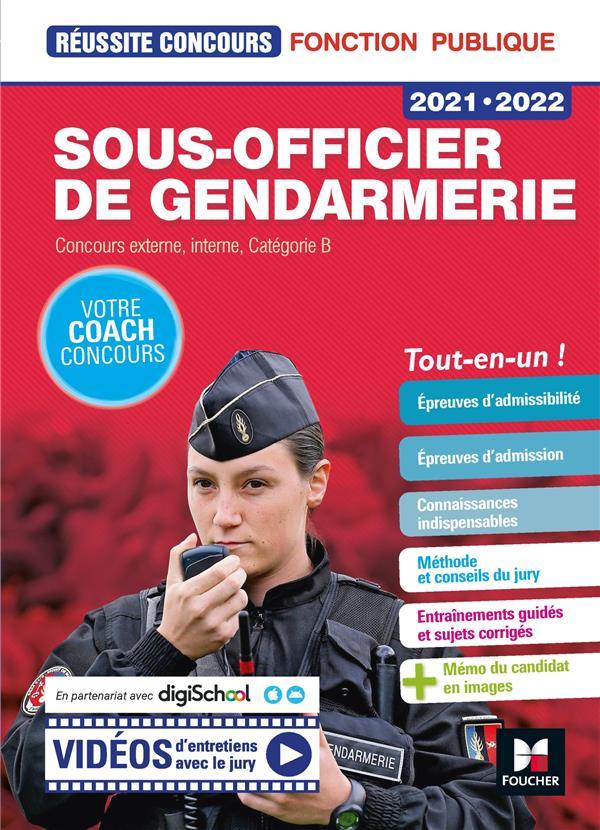 Réussite concours ; sous-officier de gendarmerie ; concours externe, interne, catégorie B ; tout-en-un ! (édition 2021/2022)