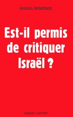 Vente Livre Numérique : Est-il permis de critiquer Israël ?  - Pascal BONIFACE