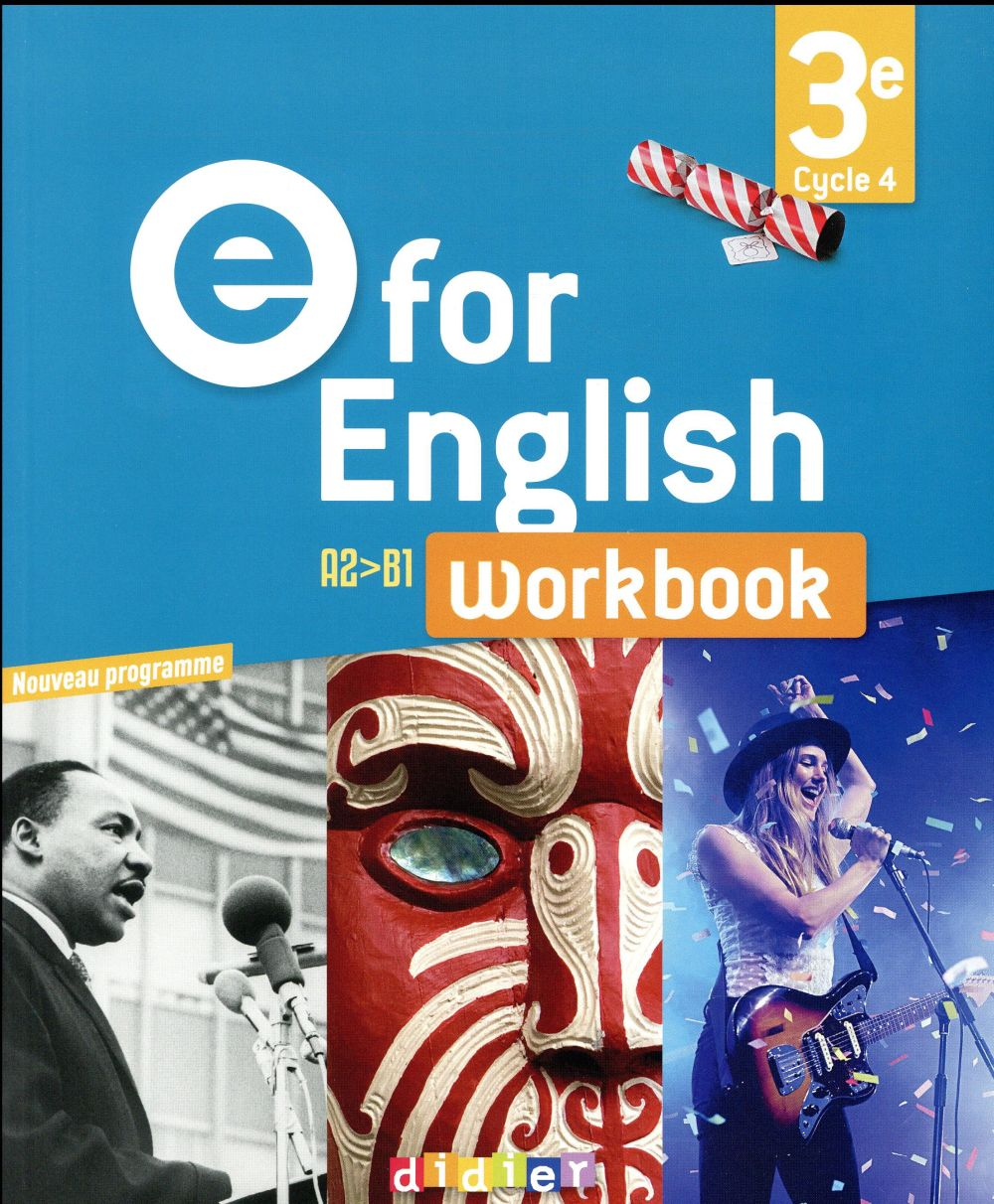 COLLECTIF - E FOR ENGLISH  -  ANGLAIS  -  3E  -  WORKBOOK (EDITION 2017)