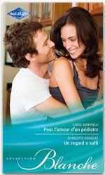 Vente EBooks : Un regard a suffi - Pour l'amour d'un pédiatre  - Carol Marinelli - Charlotte Douglas