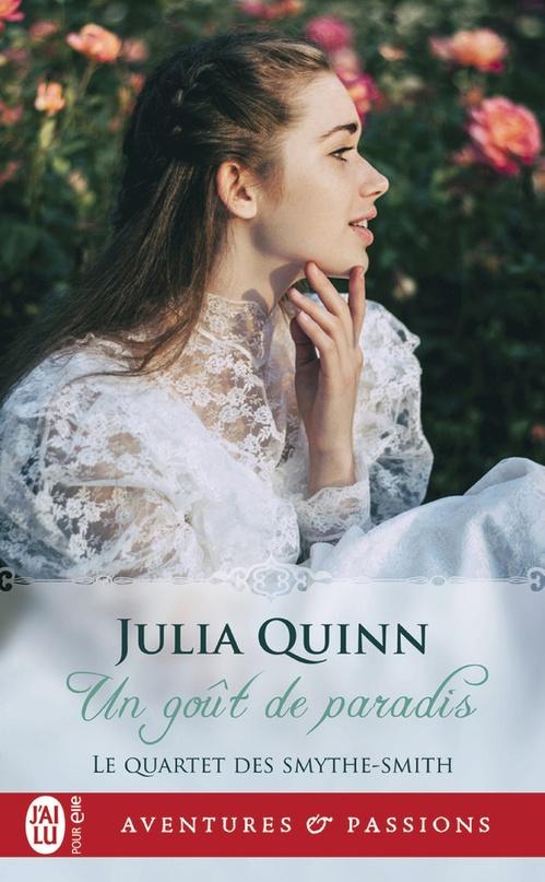 Vente Livre Numérique : Le quartet des smythe-smith  -  1 - un gout de paradis  - Julia Quinn