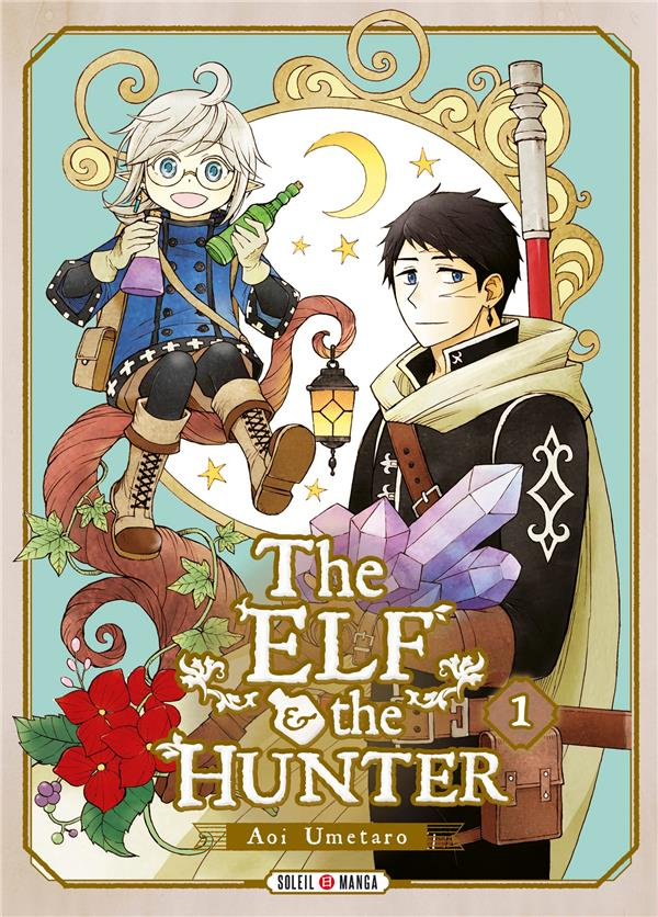 The elf and the hunter T.1