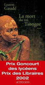 Vente Livre Numérique : La mort du roi Tsongor  - Laurent Gaudé