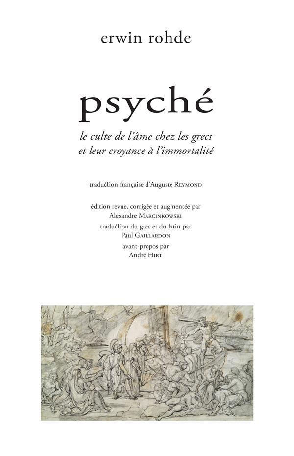Psyché ; le culte de l'âme chez les grecs et leur croyance à l'immortalité