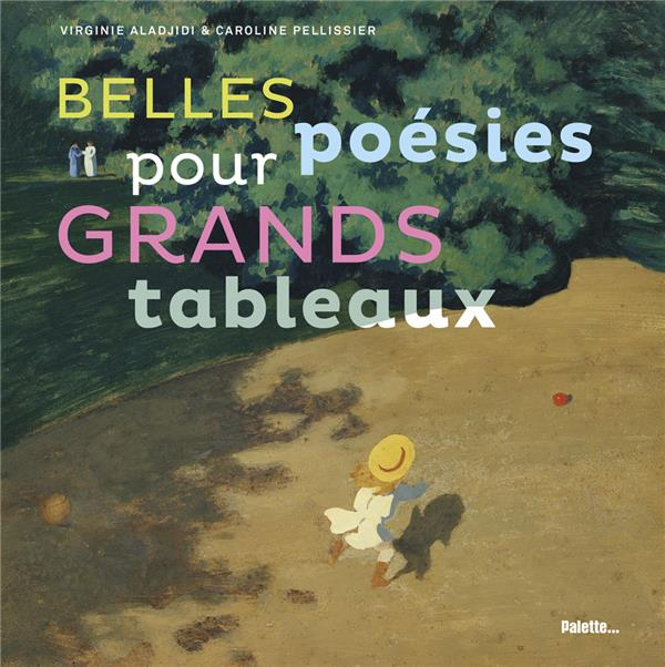 BELLES POESIES POUR GRANDS TABLEAUX