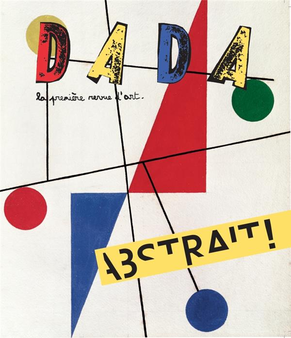 Revue dada n.226 ; abstrait !