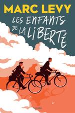 Vente Livre Numérique : Les enfants de la liberté  - Marc LEVY