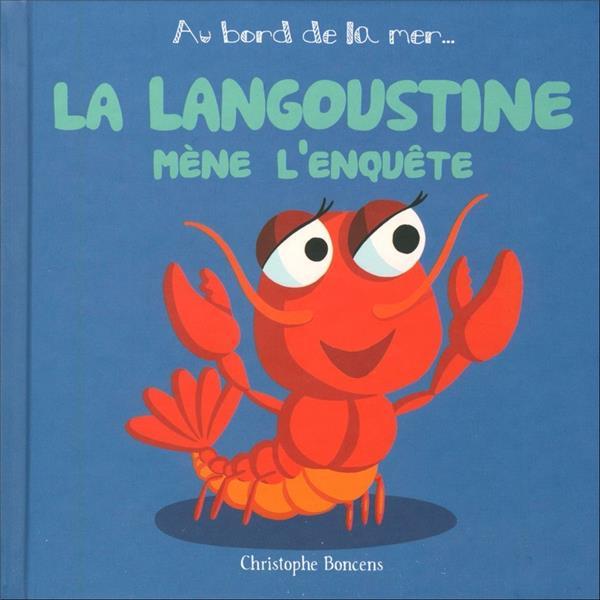 La langoustine mène l'enquête