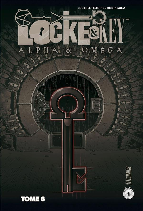 Locke & Key T.6 ; Alpha & Oméga