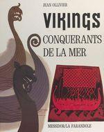 Vikings, conquérants de la mer