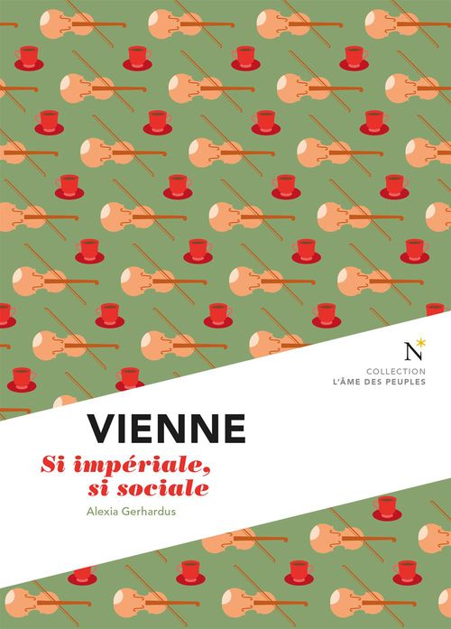 Vienne ; si impériale, si sociale