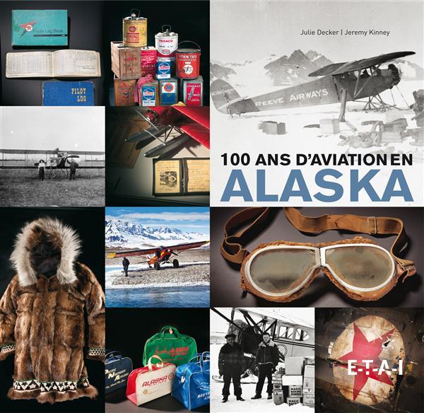 100 ans d'aviation en Alaska