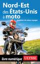Nord-Est des Etats-Unis à moto  - Zabel Bourbeau