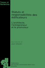 Statuts et responsabilités des édificateurs  - Jean Gillardin