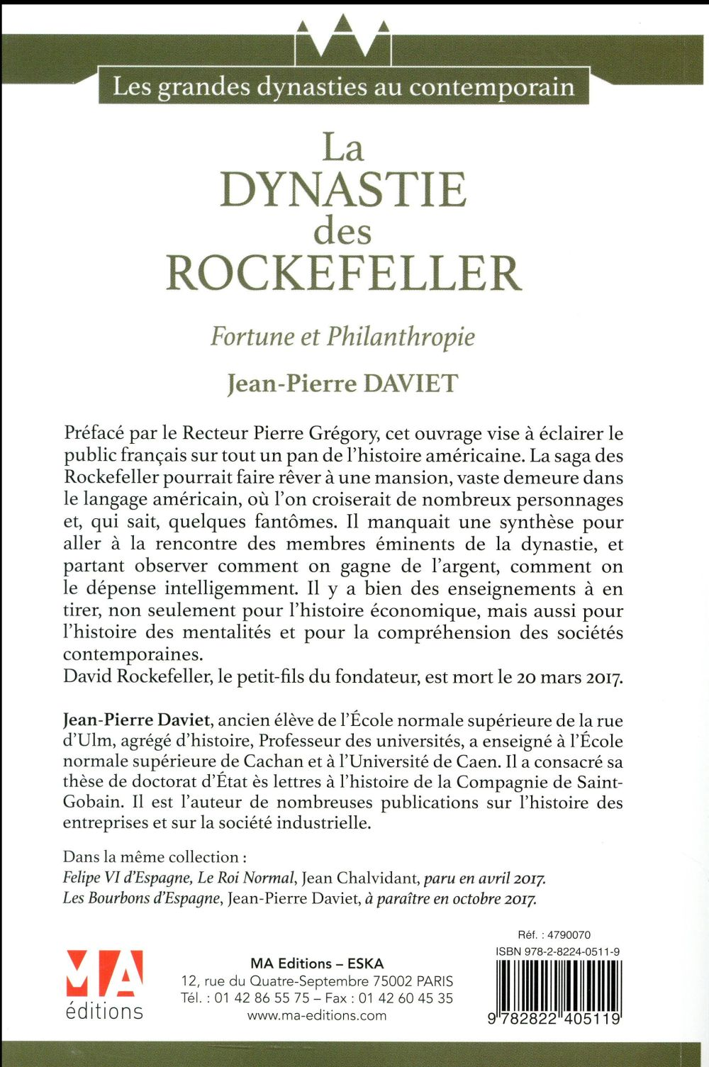 La dynastie des Rockefeller ; fortune et philanthropie