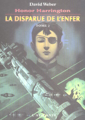 Honor Harrington, La Disparue De L'Enfer  T.2
