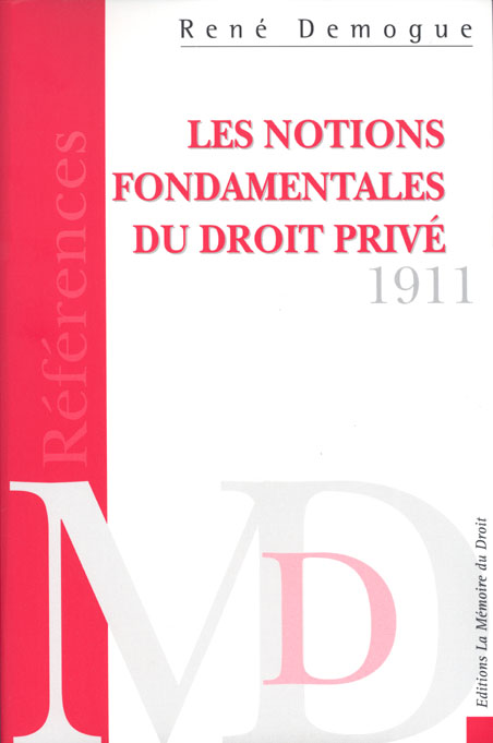 Les Notions Fondamentales Du Droit Prive ; Essai Critique Pour Servir D'Introduction A L'Etude Des Obligations