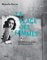Couverture de La place des femmes ; une difficile conquête de l'espace public