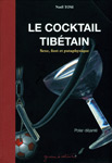 Le cocktail tibétain