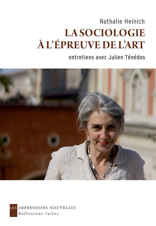La sociologie à l'épreuve de l'art ; entretiens avec Julien Ténédos