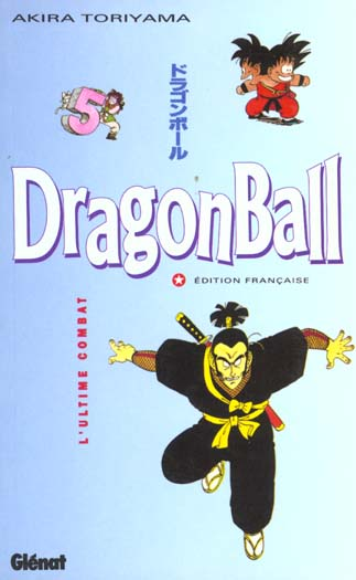 Dragon Ball T.5 ; L'Ultime Combat