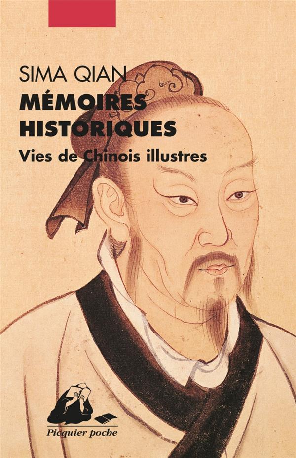 Mémoires historiques ; vies de chinois illustres