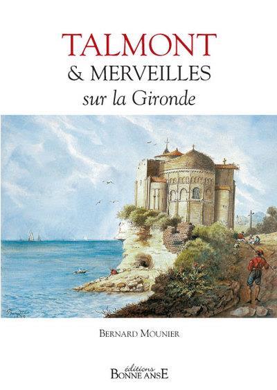 Talmont et merveilles sur la Gironde