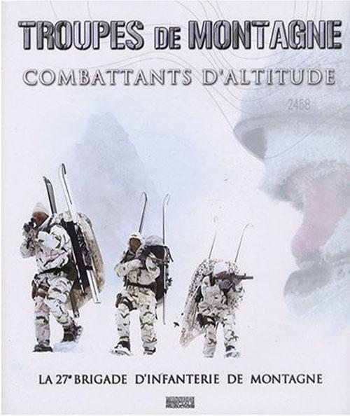 Troupes de montagne ; combattants d'altitude