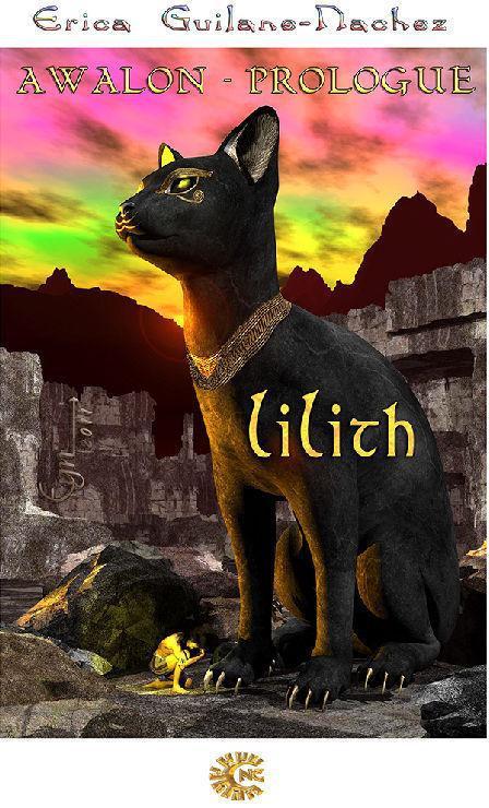 Awalon t.1 ; Lilith