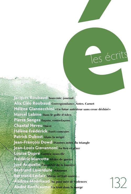 Les écrits. No. 132. Août 2011
