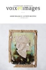 Voix et Images. Vol. 42 No. 2, Hiver 2017  - Julien Lefort-Favreau - Robert Dion - FRANÇOIS DUMONT - Marie Parent - Jonathan Li - Micheline Cambron