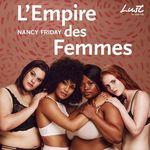 L'Empire des femmes  - Nancy Friday
