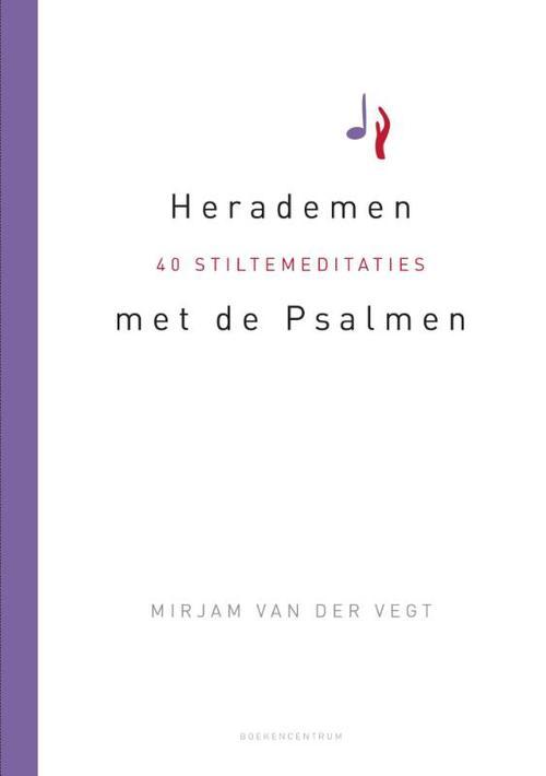 Herademen met de Psalmen – Mirjam van der Vegt – ebook  0 Mirjam van der Vegt