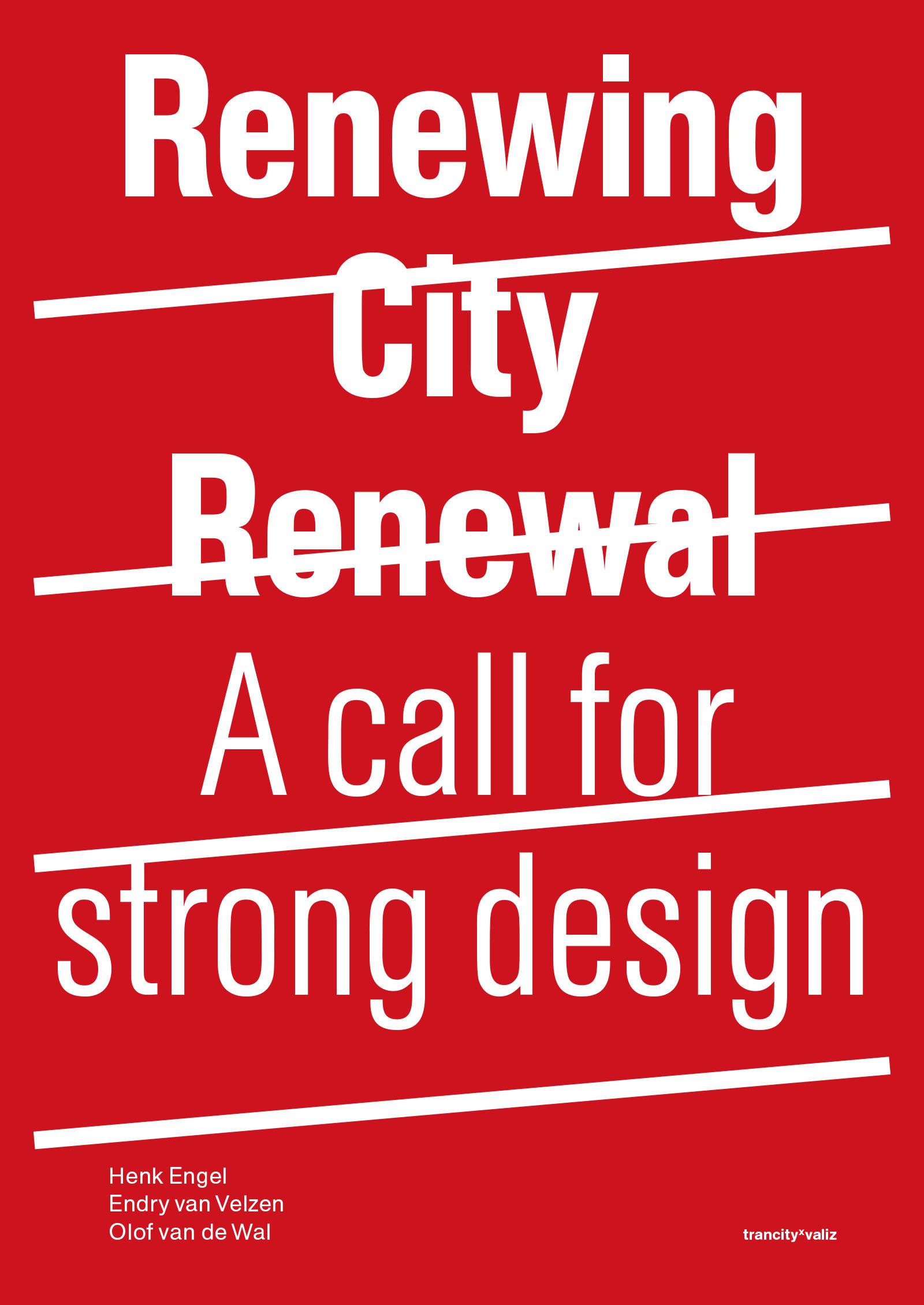 Renewing City Renewal