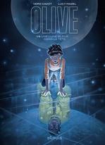Olive t.1 ; une lune bleue dans la tête  - Lucy Mazel - Cazot Vero
