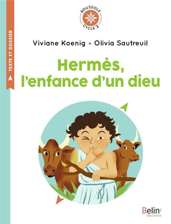 Hermès, l'enfance d'un dieu ; boussole cycle 2