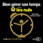 Vente AudioBook : Bien gérer son temps pour les nuls  - Patricia Lentini - Zeller Dirk