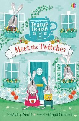 MEET THE TWITCHES (TEACUP HOUSE SERIES)