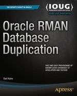 Oracle RMAN Database Duplication  - Darl Kuhn
