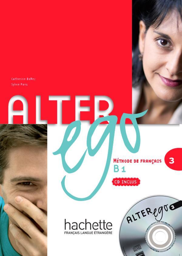 Alter Ego T.3; Methode De Francais ; Niveau B1 ; Livre De L'Eleve